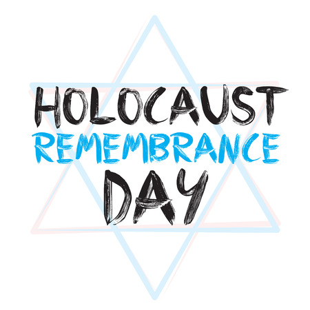 Holocaust remembrance day typography.