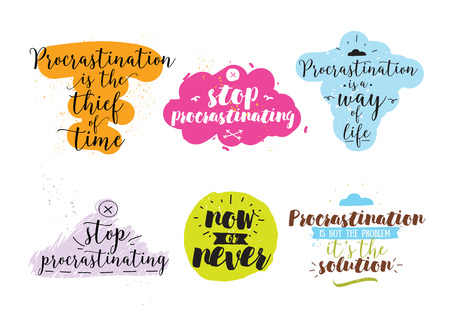 procrastination: Set of quotes about procrastination. Hand drawn design. Motivational typography. Isolated lettering.