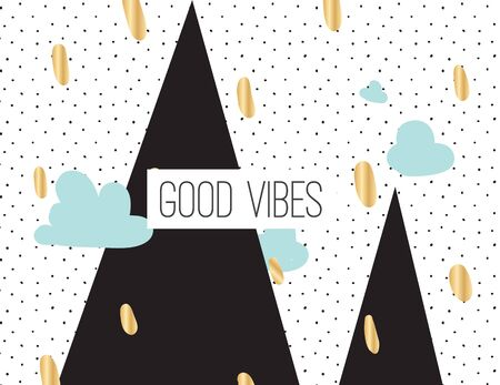 vibes: Good vibes inscription on abstract geometric modern background with hand drawn elements. Inpirational quote. Positive motivational text.