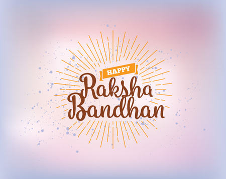 Happy Raksha Bandhan. Indian holiday. Vector background. Typographic emblem,  badge. Usable for greeting cards, banners, print, t-shirts, posters and banners. Happy Rakhi Illustration