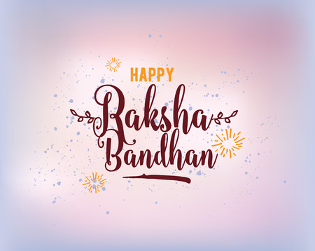 rakhi: Happy Raksha Bandhan. Indian holiday. Vector background. Typographic emblem, badge. Usable for greeting cards, banners, print, t-shirts, posters and banners. Happy Rakhi