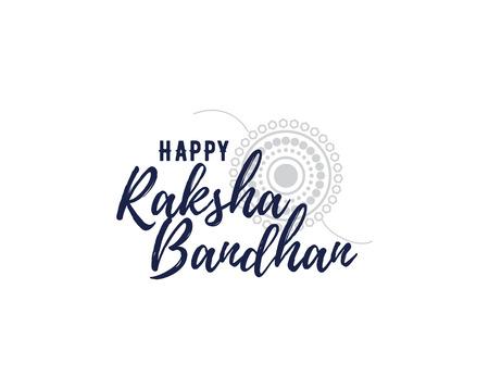 raksha: Happy Raksha Bandhan. Indian holiday. Vector background. Typographic emblem,  badge. Usable for greeting cards, banners, print, t-shirts, posters and banners. Happy Rakhi Illustration