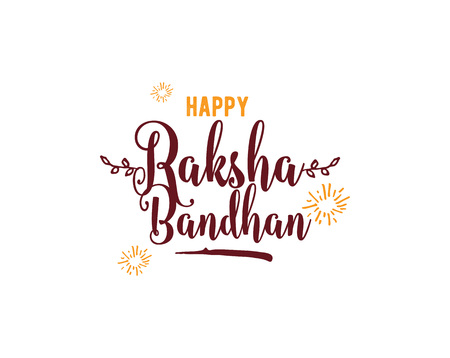 Happy Raksha Bandhan. Indian holiday. Vector background. Typographic emblem, badge. Usable for greeting cards, banners, print, t-shirts, posters and banners. Happy Rakhi