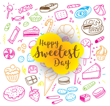 usable: Happy sweetest day. Greeting card or background with hand drawn sweets. Usable for greeting cards, backgrounds, posters. Illustration