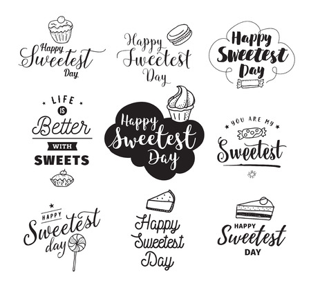 Happy sweetest day typography set. Vector design with hand drawn sweets. Usable for greeting cards, backgrounds, posters.