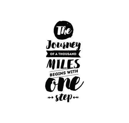 miles: The journey of a thousand miles begins with one step. Inspirational quote, motivation. Typography for poster, invitation, greeting card or t-shirt. Vector lettering design. Text background Stock Photo