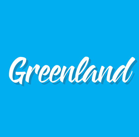 greenland, text design. Vector calligraphy. Typography poster. Usable as background.