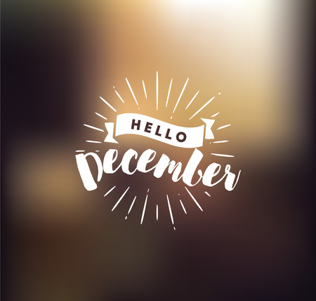 Hello December. Inspirational quote. Typography for calendar or poster, invitation, greeting card or t-shirt. Vector lettering, calligraphy design. Text background Reklamní fotografie - 81799119