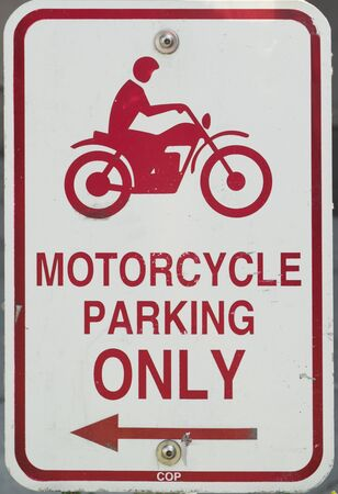 and only: Motorcycle Parking Only Sign
