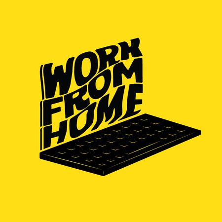 Typography in Computer Laptop Form, Work from Home ,Text Design, Stamp Style,  Vector Illustration