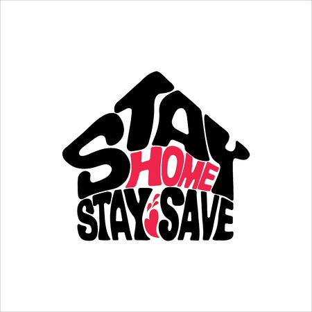 Stay Home Stay Save, Typography Design, Caligraphy Lettering, Vector Flat Sign & Symbol Illustration