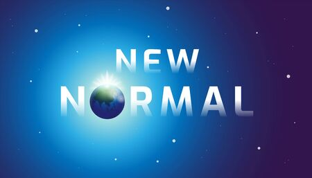 New Normal, Earth, today, Typography, vector Illustration.