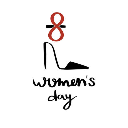 International women's day. 8 march card. Hand drawn greeting lettering template.event gift creative letter.high heels shoes with decor.Feminism event.Flat design vector.Spring time.isolated background. Vectores