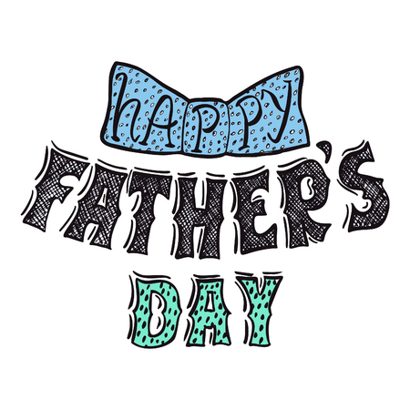 Fathers Day Lettering Greeting Card or Banner Template. Daddy Holiday Giftcard Hand Drawn Vector Illustration.