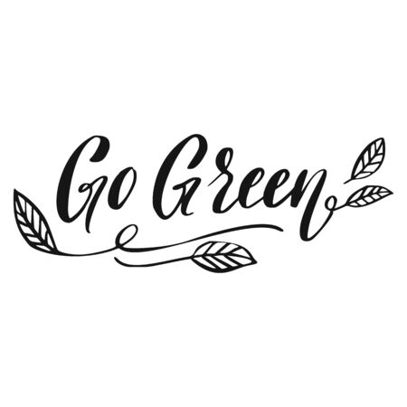 Go Green Lettering. Eco Food Hand Drawn Sign.
