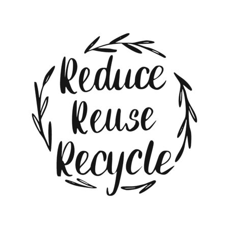 Reduce Reuse Recycle Lettering. Eco Food Hand Drawn Sign. Illustration