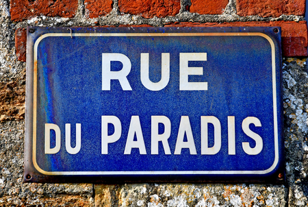 Beaumont en Auge; France - august 8 2016 : old sign of paradise street