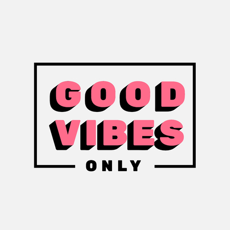 vibes: Good Vibes only lettering vector illustration typography background