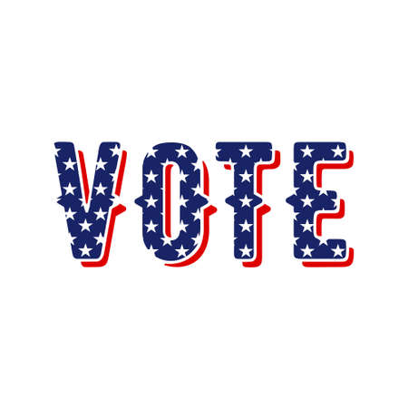 Vote text for Presidential election in USA sign at United States of America flag colored