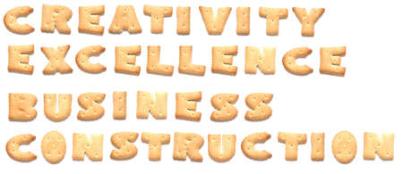 constitute: The words: creativity, excellence, business, construction made of cookies