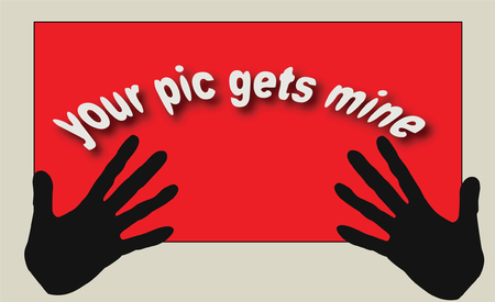 'Your pic gets mine'  banner Stock Vector - 3696066