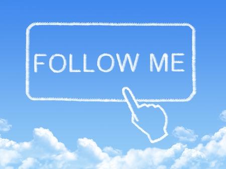 follow me: Follow me message cloud shape Stock Photo