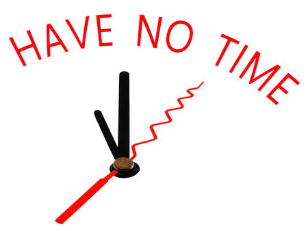no time: Have no time with clock concept Stock Photo