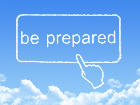 disaster preparedness: be prepared message cloud shape