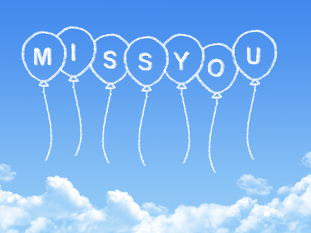 miss you: Cloud shaped as miss you Message