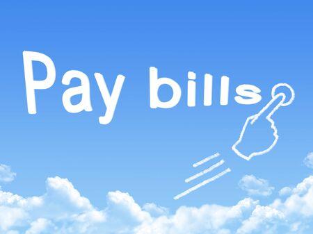 pay bills: pay bills message cloud shape