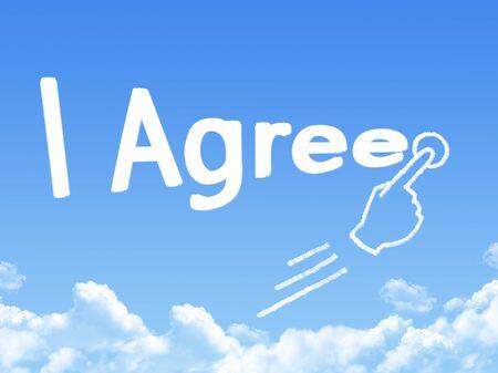 agree: I Agree message cloud shape