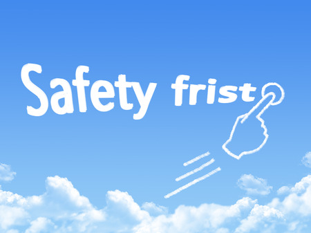 safety first: safety first message cloud shape