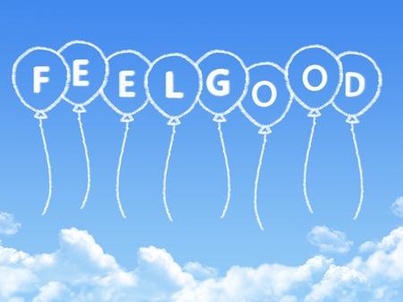 Cloud als Form gutes Gefühl Nachricht