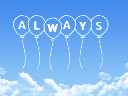 always: Cloud shaped as always Message