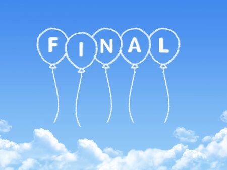 final: Cloud shaped as final Message Stock Photo