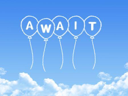 await: Cloud shaped as await Message