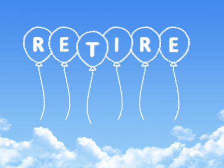 retire: Cloud shaped as retire Message Stock Photo
