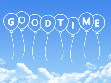good time: Cloud shaped as good time Message Stock Photo