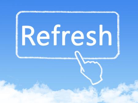 refrescar: refrescar forma nubes mensaje Foto de archivo