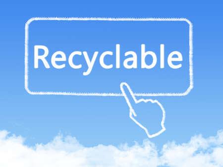 reciclable: reciclables mensaje nube de forma Foto de archivo