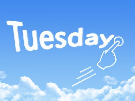 Cloud shaped as tuesday Message