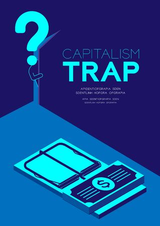 Man pictogram and question mark open the door to dark room with isometric Mousetrap and banknotes, Doubt Capitalism trap concept design illustration isolated on blue background with copy space