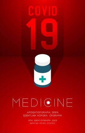 Medicine bottle with shadow and Covid-19 text, Pandemic coronavirus concept poster or social banner design illustration isolated on red gradients background with copy space, vector