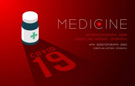 Medicine bottle with shadow and Covid-19 text, Pandemic coronavirus concept poster or social banner design illustration isolated on red gradients background with copy space,