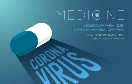 Medicine pill capsule with shadow and Coronavirus text, Pandemic coronavirus concept poster or social banner design illustration isolated on blue gradients background with copy space, vector eps10 Ilustração