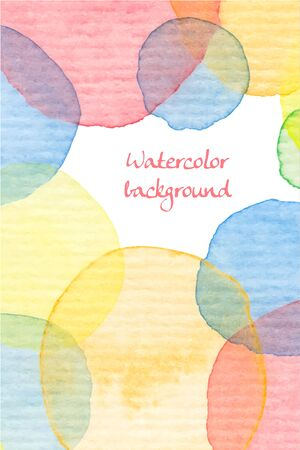 Hand painted watercolor background. Colorful transparent circles texture. Abstract geometric backdrop in soft colors. Fantasy style. Vector illustration.