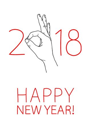Happy 2018 New Year. Graphic design element for greeting card, party invitation, flyer or poster. Doodle hand drawn poster. Hand making OK sign. Its going to be great year concept. Vector illustration Illustration