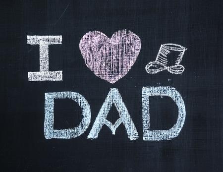 I Love Dad, written with Chalk on Blackboard photo