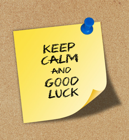 Keep Calm and Good Luck photo