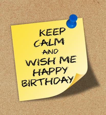 Keep Calm and wish me happy birthday photo